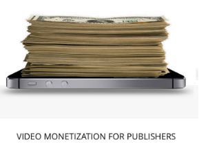 Video Monetization for Publishers